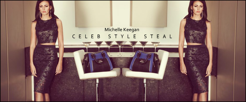 Celebrity Style Crush - Michelle Keegan