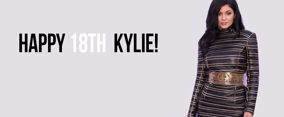 Happy 18th Kylie!