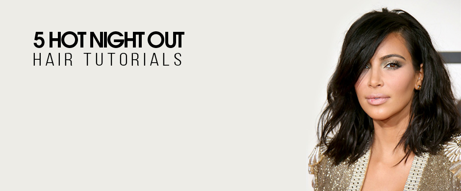 5 Hot Night-Out Hair Tutorials