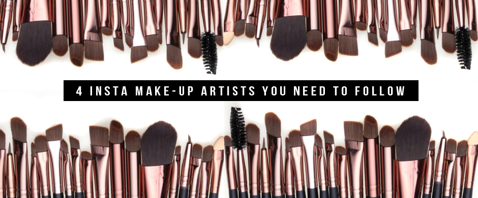 4 Insta Make-up Artists You NEED To Follow!
