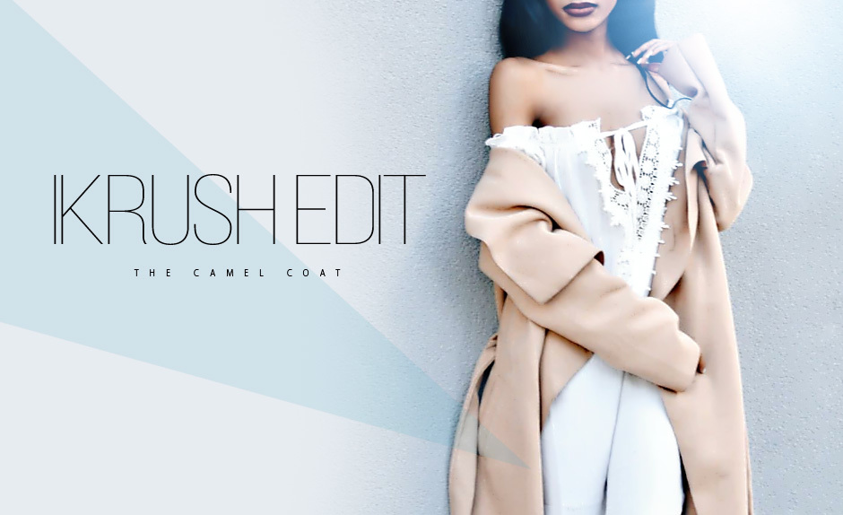 IKRUSH Edit: The Camel Coat