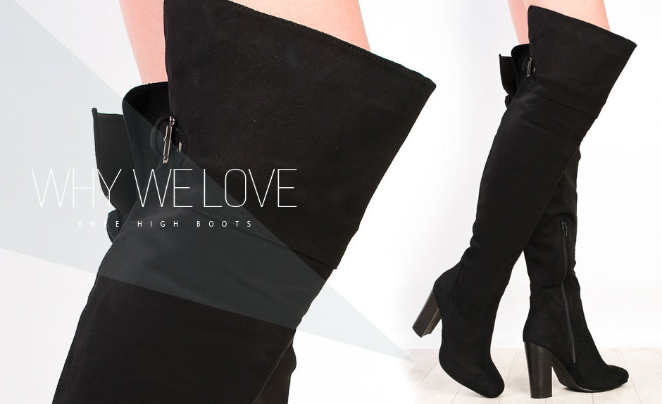 Why We Love...Knee High Boots